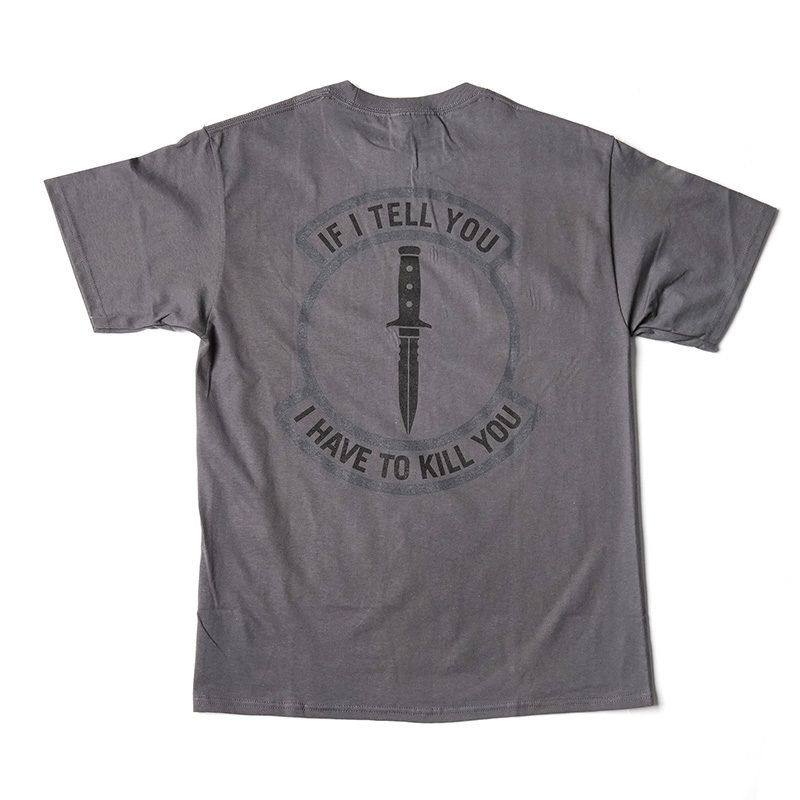 If I Tell You T-shirt - Charcoal